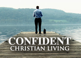 Confident Christian Living