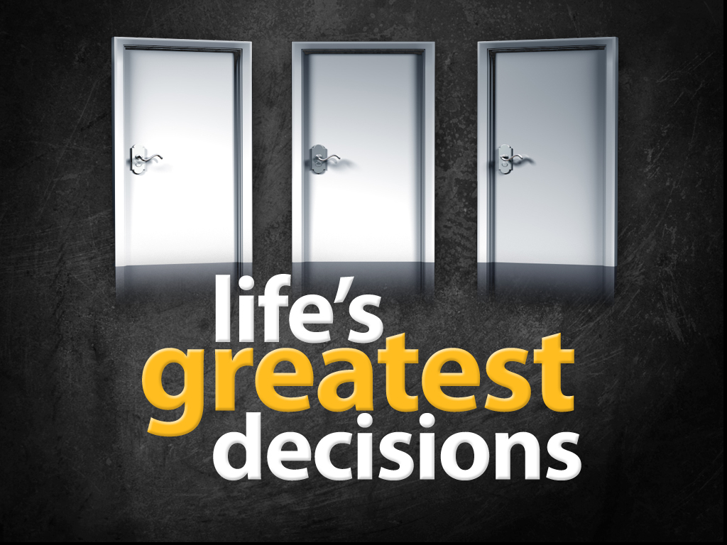 life decisions A true dedication to success and happiness takes much more than just hard work and a cheerful demeanor here's what you need to do.